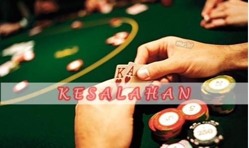 Kesalahan Bermain Poker Online Yang Harus Anda Hindari